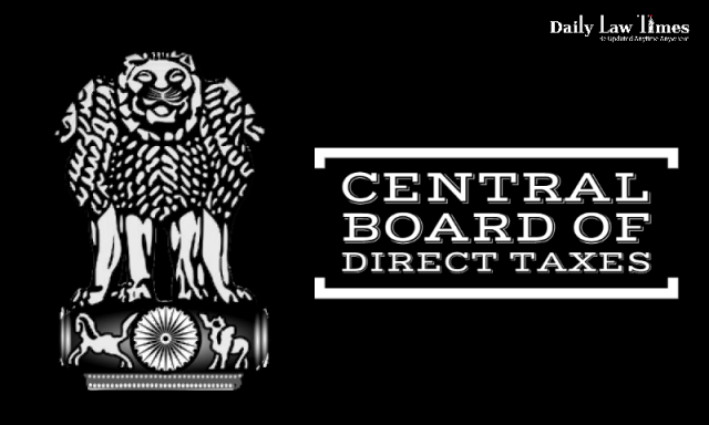 CBDT Notifies New Income Tax Form 15E And Rule 29BA