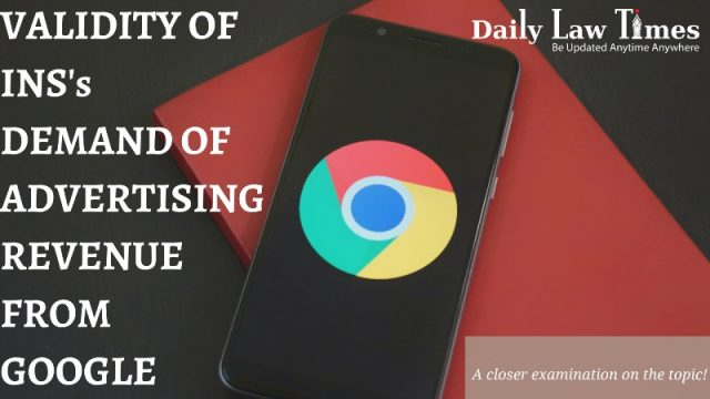 Indian Newspaper Society's Demand Of Advertising Revenue From Google – Is It Valid?